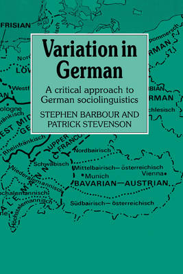 Variation in German: A Critical Approach to German Sociolinguistics (Hardback)