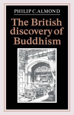 The British Discovery of Buddhism (Hardback)