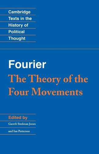 Fourier: 'The Theory of the Four Movements' - Cambridge Texts in the History of Political Thought (Paperback)