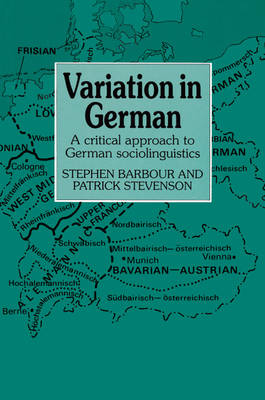 Variation in German: A Critical Approach to German Sociolinguistics (Paperback)