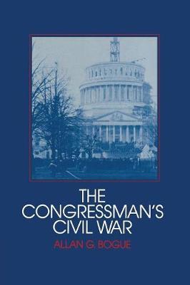 The Congressman's Civil War - Interdisciplinary Perspectives on Modern History (Paperback)