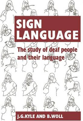 Sign Language: The Study of Deaf People and their Language (Paperback)