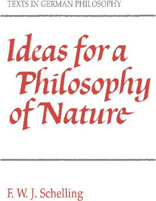 Texts in German Philosophy: Ideas for a Philosophy of Nature (Paperback)