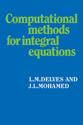 Computational Methods for Integral Equations (Paperback)