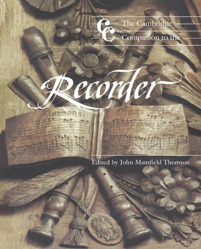 The Cambridge Companion to the Recorder - Cambridge Companions to Music (Paperback)