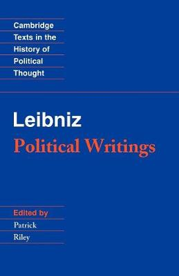 Leibniz: Political Writings - Cambridge Texts in the History of Political Thought (Paperback)