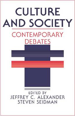 Culture and Society: Contemporary Debates (Paperback)