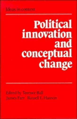 Political Innovation and Conceptual Change - Ideas in Context 11 (Paperback)