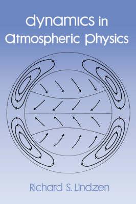 Dynamics in Atmospheric Physics (Hardback)