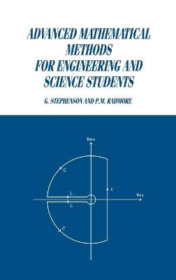 Advanced Mathematical Methods for Engineering and Science Students (Hardback)