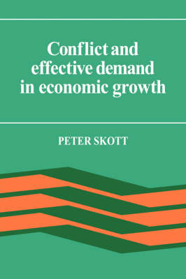 Conflict and Effective Demand in Economic Growth (Hardback)