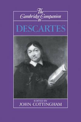 The Cambridge Companion to Descartes - Cambridge Companions to Philosophy (Hardback)