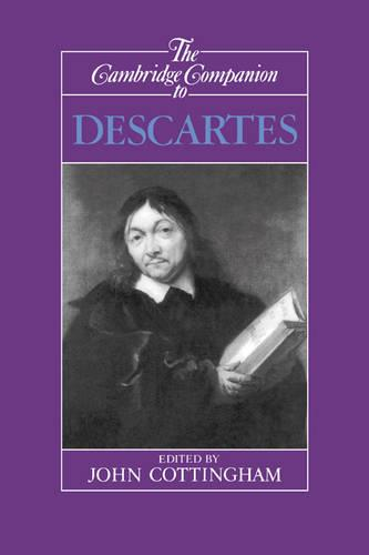 The Cambridge Companion to Descartes - Cambridge Companions to Philosophy (Paperback)