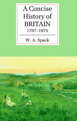 A Concise History of Britain, 1707-1975 - Cambridge Concise Histories (Paperback)