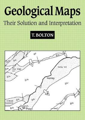 Geological Maps: Their Solution and Interpretation (Paperback)