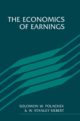 The Economics of Earnings (Paperback)