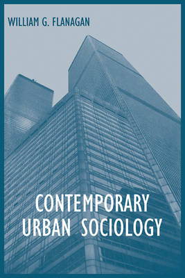 Contemporary Urban Sociology (Paperback)