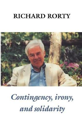 Contingency, Irony, and Solidarity (Paperback)