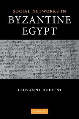 Social Networks in Byzantine Egypt (Paperback)