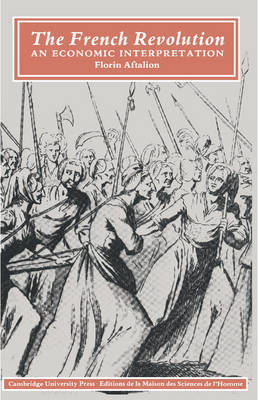The French Revolution: An Economic Interpretation (Paperback)