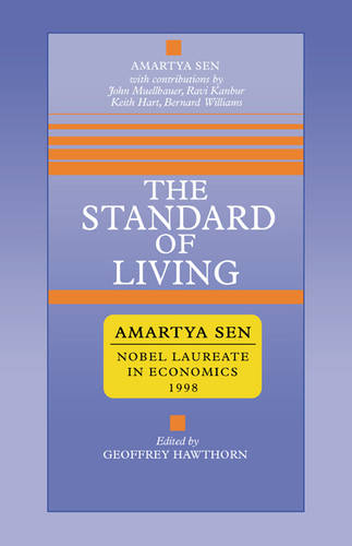 The Standard of Living - Tanner Lectures in Human Values (Paperback)