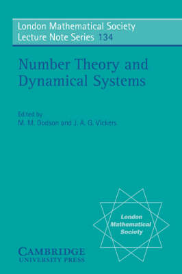 Number Theory and Dynamical Systems - London Mathematical Society Lecture Note Series 134 (Paperback)