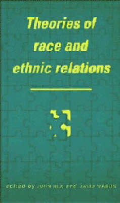 Theories of Race and Ethnic Relations - Comparative Ethnic and Race Relations (Paperback)