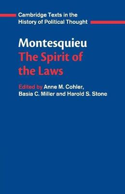 Montesquieu: The Spirit of the Laws - Cambridge Texts in the History of Political Thought (Paperback)