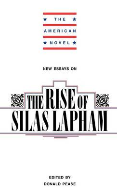 New Essays on The Rise of Silas Lapham - The American Novel (Hardback)