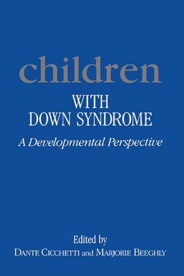 Children with Down Syndrome: A Developmental Perspective (Hardback)