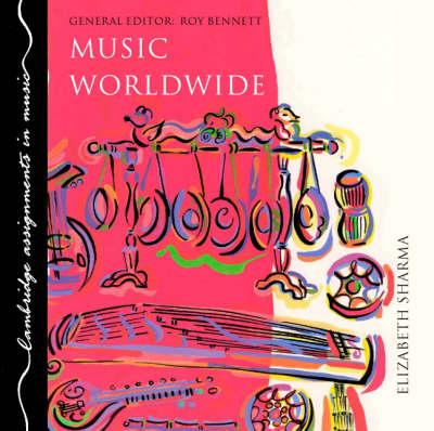 Music Worldwide CD - Cambridge Assignments in Music (CD-Audio)