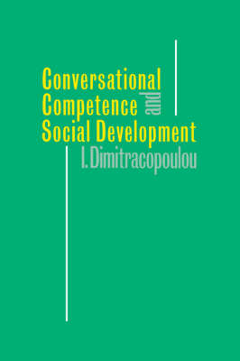 Conversational Competence and Social Development (Hardback)