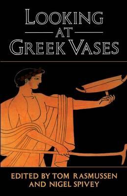 Looking at Greek Vases (Paperback)