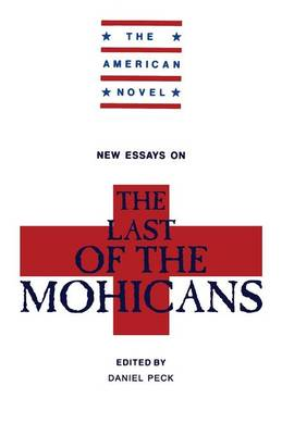 New Essays on The Last of the Mohicans - The American Novel (Paperback)