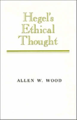 Hegel's Ethical Thought (Paperback)