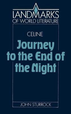 Landmarks of World Literature: Celine: Journey to the End of the Night (Paperback)