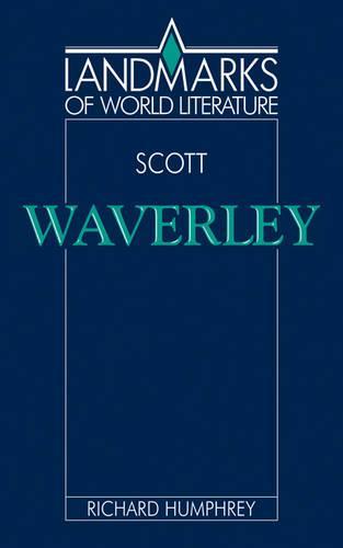 Scott: Waverley - Landmarks of World Literature (Paperback)