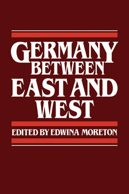 Germany between East and West (Paperback)