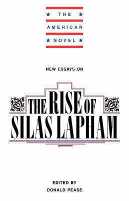 New Essays on The Rise of Silas Lapham - The American Novel (Paperback)