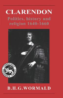 Clarendon: Politics, History and Religion 1640-1660 (Paperback)