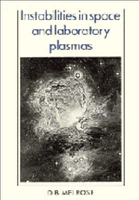 Instabilities in Space and Laboratory Plasmas (Paperback)