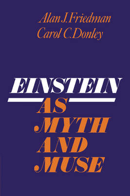 Einstein as Myth and Muse (Paperback)