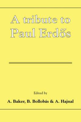 A Tribute to Paul Erdos (Hardback)