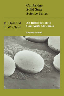 An Introduction to Composite Materials - Cambridge Solid State Science Series (Hardback)
