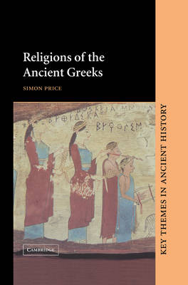 Cover Key Themes in Ancient History: Religions of the Ancient Greeks