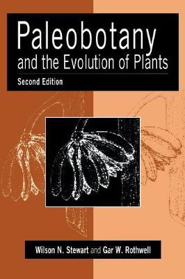 Paleobotany and the Evolution of Plants (Hardback)