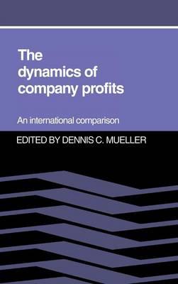 The Dynamics of Company Profits (Hardback)