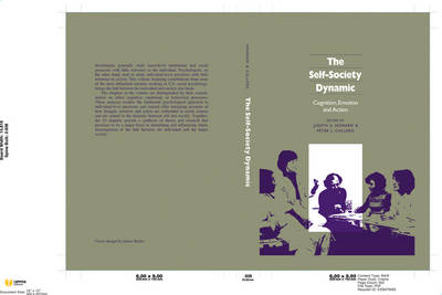 The Self-Society Dynamic: Cognition, Emotion and Action (Hardback)