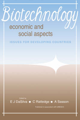 Biotechnology: Economic and Social Aspects: Issues for Developing Countries (Hardback)