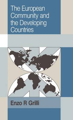 Trade and Development: The European Community and the Developing Countries (Hardback)